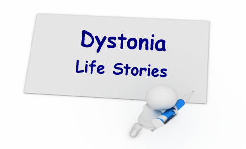 Dystonia Life Stories