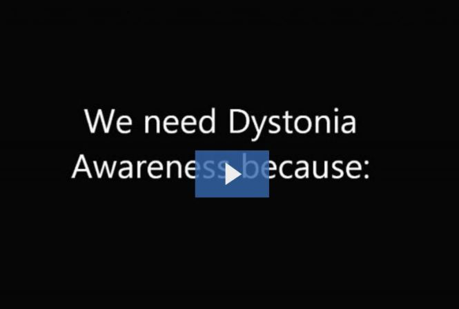 Dystonia awareness Video