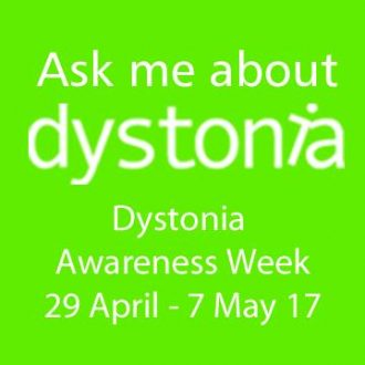 Dystonia Awareness Week 2017